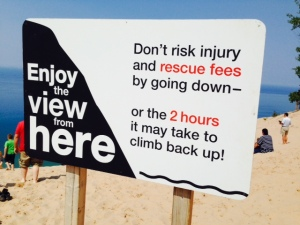 A sign at the top of the dune near the observation platform.  Obviously, many people ignored the advice on the sign -