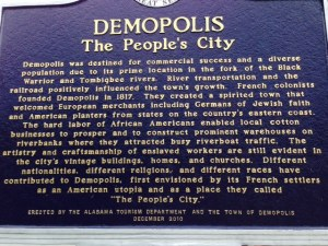 Different places that we have visited as we pass through the rural South have dealt with the legacy of slavery in different ways.  This historical sign summarizing the history of the City in downtown Demopolis is one example
